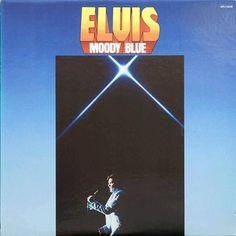 Elvis * Moody Blue