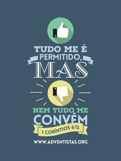 Tudo Me é Permitido, Mas Nem Tudo me Convém (1 Coríntios 6:12) Jesus Lives, Jesus Loves Me, Jesus Freak, God First, God Jesus, More Than Words, God Is Good, Word Of God, Gods Love