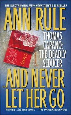 I love ALL the Ann Rule books!
