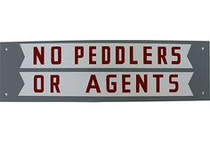 """""""No Peddlers or Agents""""  [Vintage 1910-1950]~[This 1950s No Peddlers or Agents sign was found in an old store in Maine. Made in USA]'h4d'12003"""