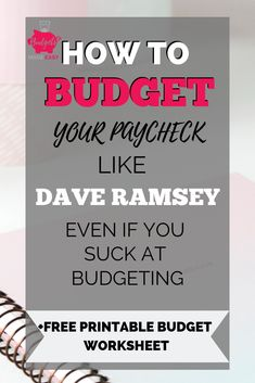 Learn how to budget like Dave Ramsey. Plus get a free printable guide so you can learn how to budget for beginners. Even on a monthly or bi-weekly paycheck. These budgeting tips will help you budget and save money fast.