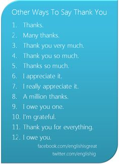 Other Ways To Say 'Thank You'.        Repinned by Chesapeake College Adult Ed. We offer free classes on the Eastern Shore of MD to help you earn your GED - H.S. Diploma or Learn English (ESL).  www.Chesapeake.edu