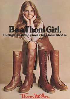 'Thom McAn presents beautiful boots at beautiful prices.' - Seventeen magazine, September 1977.