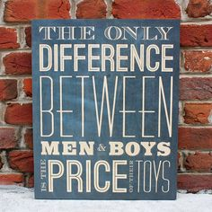Boys and Their Toys Sign