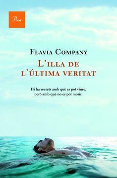 L'Illa de l'última veritat - Flavia Company