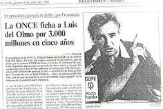 EL RADIO ESCUCHANTE @LaRADIOenTUITER El día que Onda Cero ficho al maestro Luis del Olmo y su programa PROTAGONISTAS.