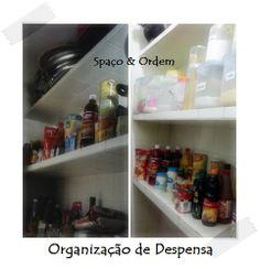 Despensa Organizada...Spaço &  ordem em ação