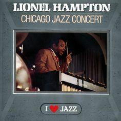 Lionel Hampton - Chicago Jazz Concert 1954  (1989)