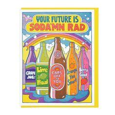 C308_Your_Future_Is_Sodamn_Rad.jpg