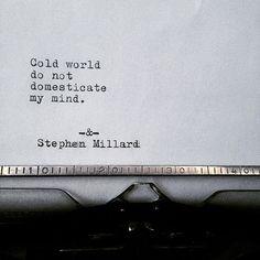 Stephen Millard original poem #477. Find Stephen on Instagram & on Etsy.