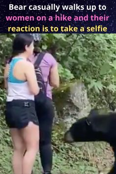 Don't you hate when you're on a hike and trying to get some fresh air and a random bear wanders up to make friends? A group of women walking through Chipinque Ecological Park in San Pedro Garza García, Mexico was approached by a black bear in July and that encounter went viral.