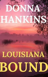 Today's guest author spotlight is Donna Hankins, who was born and raised in New Orleans, lived in Europe and several U.
