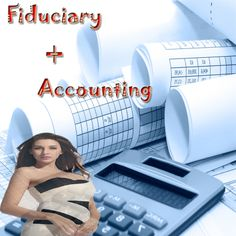 Fiduciary Accounting - OnlineeFinance | Explore The Finance | Auto Insurance | Car Insurance | Financial Management | Education | Leasing