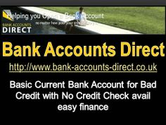 How is it possible for an individual who is not monetarily steady still having Banking services in UK? With the help of Bank Accounts Direct ( http://www.bank-accounts-direct.co.uk )now you can get Basic Current Account, Bank Account No Credit Check or Bad Credit Bank Account by applying online. Our expert team is catering you to choose the right type of Bank Account as per your requirement.
