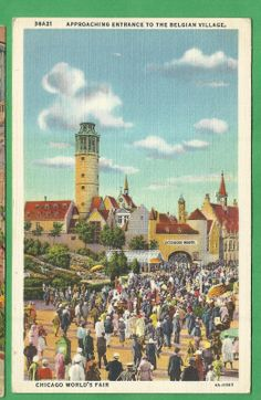 Chicago World's Fair Entrance to The Belgian Village Linen Postcard | eBay