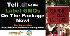 Stand with Just Label It and the Food Revolution Network and sign the petition to tell Nestlé to get on the right side of history and to label GMOs now!