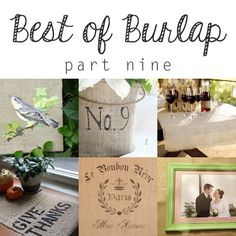 Best of Burlap Part Nine