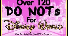 Disney World Do Not List for vacation