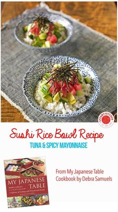 Learn how to make Sushi Rice Bowls - enjoy sushi at home without learning difficult rolling. Tuna, avocado, cucumber and spicy mayonnaise. ~ http://steamykitchen.com