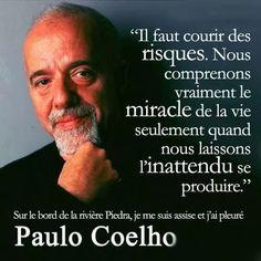 "Paulo Coelho [Lire ""Onze minutes"", aussi, comme ""L'Alchimiste""...]"