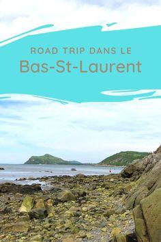 Bas Saint Laurent, Photo Voyage, Road Trip, Souffle, Quebec, Saints, Destinations, Photos, Canada