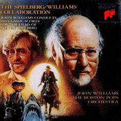 The Spielberg/Williams Collaboration: Original Motion Picture Soundtrack (1991) | Sony Classical - John Williams and The Boston Pops Orchestra