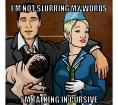 If you're looking for the perfect blend of wisdom and general jackassery, look no further than this amazing collection of the greatest Sterling Archer quotes ever. Funny Quotes, Funny Memes, Hilarious, Jokes, Life Quotes, Badass Quotes, Archer Tv Show, Archer Fx, Archer Funny