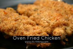 Good Enough to Eat : Oven Fried Chicken