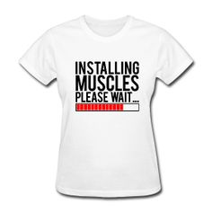 Installing muscles please wait | Womens tee