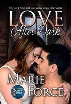 """RomanceReader: Review: """"Love After Dark"""" by Marie Force"""