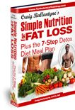 Get The Simple Nutrition For Fat Loss System And Say Goodbye To Confusing Carb-Restrictive Diet Programs That Leave You Starving, Frustrated...