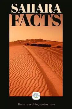 Interesting Facts about the Sahara Desert – The Travelling Twins Lake Chad, Largest Desert, Travel General, Western Sahara, Archaeological Discoveries, Desert Oasis, Red Sea, Mediterranean Sea, Interesting Facts