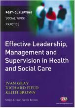 Effective Leadership and Managment and Supervision in Health and Social Care