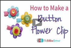 How To Make A Button Flower Clip, YouTube Thursday - The Ribbon Retreat Blog
