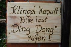 Dieses kleine Schild ( 26 x 19 cm ) zaubert garantiert ein Lächeln im Gesicht bei jedem Gast- Besucher ..... ............. ..................