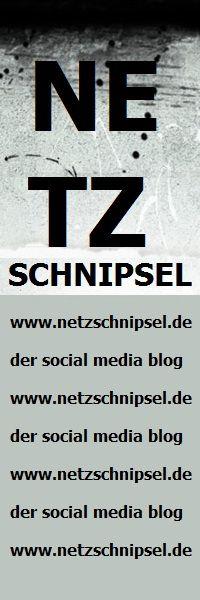 Netzschnipsel - der social media (re) blog