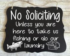 No Soliciting Sign Fishing Sign Funny Porch by MissSadiesDesigns