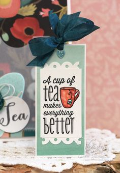 Tea bookmark by Laurie Schmidlin using One Cup from Verve.  #vervestamps Diy Bookmarks, Bookmark Ideas, Tea Tag, Coffee Wine, Coffee Mugs, Homemade Greeting Cards, Tea Gifts, Card Sentiments, Paper Smooches