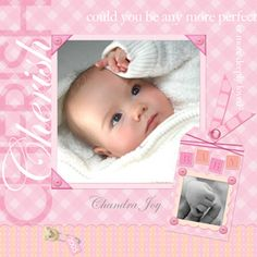 Scrapbook page idea perfect for baby girl.