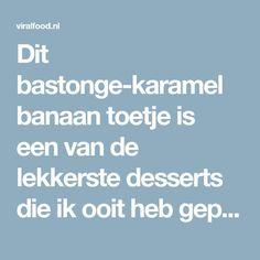 Dit bastonge-karamel banaan toetje is een van de lekkerste desserts die ik ooit heb geproefd! Deserts, Food And Drink, Ovens, Om, Stoves, Postres, Dessert, Oven, Plated Desserts