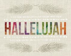 """by Stephanie   And the twenty-four elders and the four living creatures fell down and worshiped God who was seated on the throne, saying, """"Amen. Hallelujah!"""" (Revelation 19:4 ESV)"""