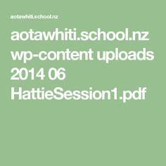aotawhiti.school.nz wp-content uploads 2014 06 HattieSession1.pdf