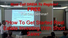http://youtu.be/vfh2q76NYCQ Dade Real Estate Investing Association (DREIA) is offering A FREE full day Short Sale Mentoring Seminar To Teach Real Estate Investors How to get started in Short Sales. So you can start in Broward, Dade or Palm Beach counties Real Estate Investing using short sale as one of many income sources for your real estate investing career. Come partner with us at DREIA