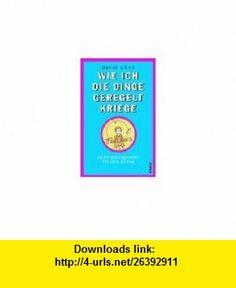 Wie ich die Dinge geregelt kriege. Selbstmanagement f�r den Alltag. (9783492044028) David Allen , ISBN-10: 3492044026  , ISBN-13: 978-3492044028 ,  , tutorials , pdf , ebook , torrent , downloads , rapidshare , filesonic , hotfile , megaupload , fileserve
