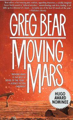 """Moving Mars"" by Greg Bear // hard sci-fi"