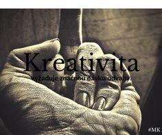 #MAKR #Kreativita Motivační citáty