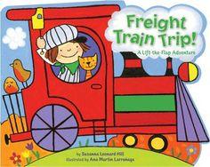 Freight Train Trip!: A Lift-the-Flap Adventure by Susanna Leonard Hill, http://www.amazon.com/dp/141697833X/ref=cm_sw_r_pi_dp_f56Gpb05QY2D0