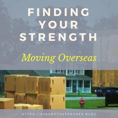 Facing Challenges with Strength: Moving Overseas – Strength 4 Spouses Veterans Discounts, Military Discounts, Military Spouse, Military Veterans, Deployment Care Packages, Moving To Germany, Find Your Strengths, Moving Overseas, Navy Life