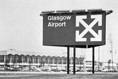 Margaret Calvert – Identity for Glasgow Airport Airport Signs, Glasgow Airport, Old Logo, Alphabet Design, British Rail, Typography Layout, Glasgow Scotland, Wayfinding Signage, Urban Planning