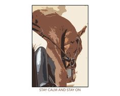 Wall Art-Equestrian -Stay Calm and Stay On -  13 X 19  Horse Poster